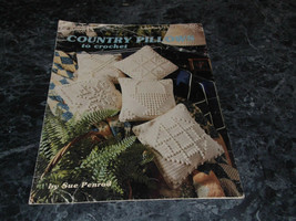 Country Pillows to Crochet by Sue Penrod Leaflet 1143 Leisure Arts - $2.99