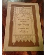 Well Known Hymns For Men's Voices F. Wick Music Book - $0.99