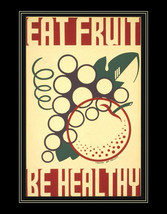 "Eat Fruit-Be Healthy.  Health & safety poster. 11x14"" canvas art print  ... - $23.99"