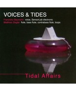 Voices & Tides Tidal Affairs CD flute SenseLab electronics voice improvi... - $9.99