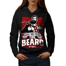 The Beard Is Here Sweatshirt Hoody Have No Fear Women Hoodie - $21.99+