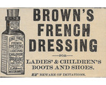 1888 Brown's French Dressing Polish Small Ad Boots Shoes Boston