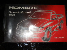 1999 ISUZU HOMBRE Owners Manual OEM FACTORY BOOK ISUZU MOTORS 1999 OEM BOOK - $69.29