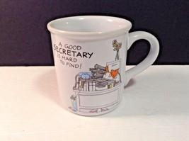 "A Good Secretary Is Hard To Find Cup Mug 3.5"" tall x 3"" diam - $13.60"