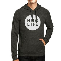 Hug Life Unisex Grey Hoodie Simple Design Life Quote Gift Idea - $25.99+