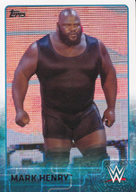 Mark Henry 2015 Topps WWE Card #50 - $0.99