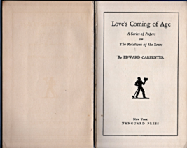 Love's Coming Of Age By Edward Carpenter (1928) - $4.75