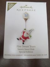 HALLMARK KEEPSAKE ORNAMENT Five Sweet Years Santas Sweet Ride Special Ed... - $9.00