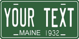 Maine 1932 Personalized Tag Vehicle Car Auto License Plate - $16.75