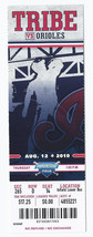 2010 Orioles @ Indians Full Unused Ticket August 12th Progressive Field - $5.00
