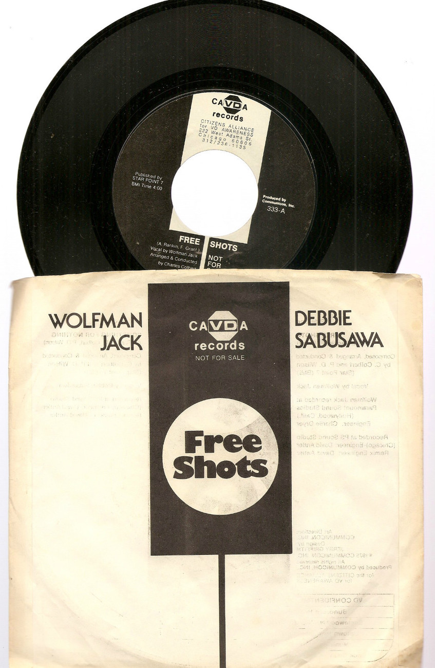 Wolfman Jack Free Shots funk soul 45 Chicago PSA VD awareness incredibly strange