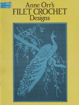 Ann Orr's Filet Crochet Designs, Dover Needlework Pattern Book RARE & HTF  - $39.95