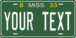 Mississippi 1933 Personalized Tag Vehicle Car Auto License Plate - $16.75