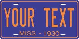 Mississippi 1930 Personalized Tag Vehicle Car Auto License Plate - $16.75
