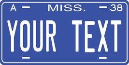 Mississippi 1938 Personalized Tag Vehicle Car Auto License Plate - $16.75
