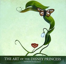 The Art of the Disney Princess (Disney Editions Deluxe) [Hardcover] Disn... - $9.99