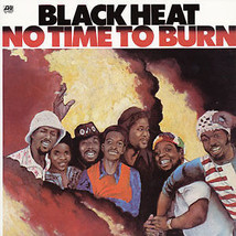 Black Heat - No Time To Burn - 12inch Vinyl Record Reissue - £7.65 GBP