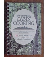 North Country CABIN COOKING Cookbook Spiral Bou... - $18.76