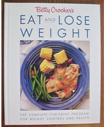 Betty Crocker's Eat and Lose Weight Program Coo... - $19.75