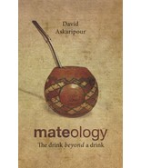 Mateology : The Drink Beyond a Drink by David Askaripour (2013, Paperback) - $14.84