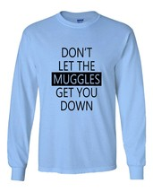 Don't Let Muggle Get you Down Longsleeve Men Light Blue - $21.00