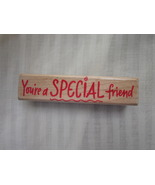 You're a Special Friend Rubber Stamp by Hero Ar... - $2.99