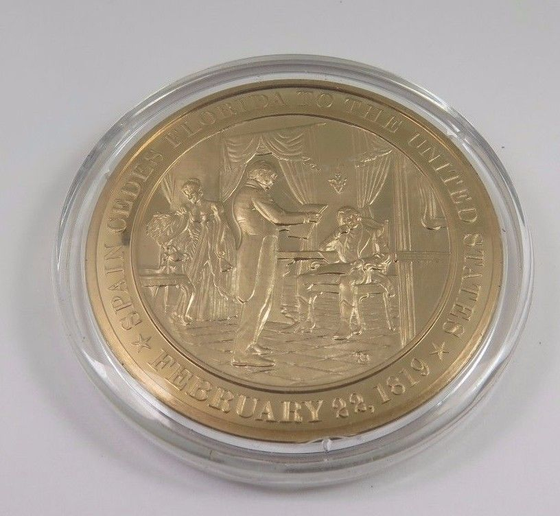 Primary image for February 22, 1819 Spain Cedes Florida To The United States Franklin Mint Coin