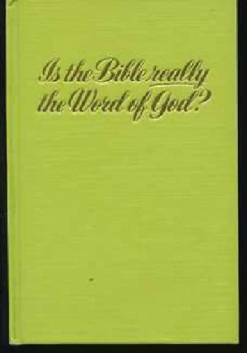 Primary image for Is the Bible Really the Word of God? [Hardcover] Watch Tower Bible & Tract Socie