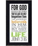 For god So Loved the World... John 3:16 by Tonya framed inspirational print - $24.95