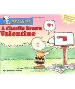 A Charlie Brown Valentine (Peanuts) by Schulz, Charles M. (2002) Paperba... - $18.00