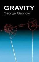 Gravity [Paperback] Gamow, George image 1