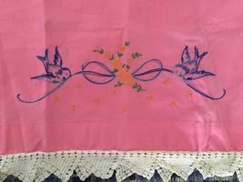 VTG embroidered PINK pillowcases pair crocheted edge Blue Birds Ribbon F... - $69.98