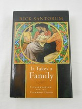 RICK SANTORUM Signed Hardcover Book - IT TAKES A FAMILY - Autographed - $71.24