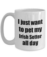 Irish Setter Mug Dog Lover Mom Dad Funny Gift Idea for Novelty Gag Coffe... - $16.80