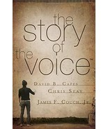 The Story of The Voice [Paperback] Capes, David; Seay, Chris and Couch, ... - $5.16
