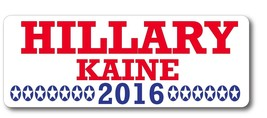Hillary Kaine 2016 Democrat 3 x 8 Magnet Decal - Perfect For Car or Truck - $6.99