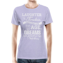 Lilac Laughter is Timeless Walt Disney Quote Women Cotton Blend T-Shirt - $32.99+