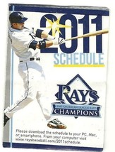 2011 Tampa Rays Pocket Schedule - $5.00