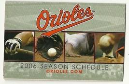2006 Baltimore Orioles Pocket Schedule - $5.00