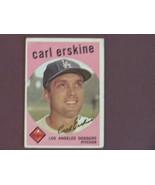 Carl Erskine Los Angeles Dodgers1959  original TOPPS card # 217  VG - $3.99