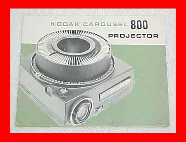 KODAK CAROUSEL 800 INSTRUCTIONS 35MM SLIDE PROJECTOR MANUAL BOOKLET W/ FREE S&H