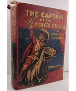 The Captain of the King's Guard Commander E. H. Currey 1912  - $19.99