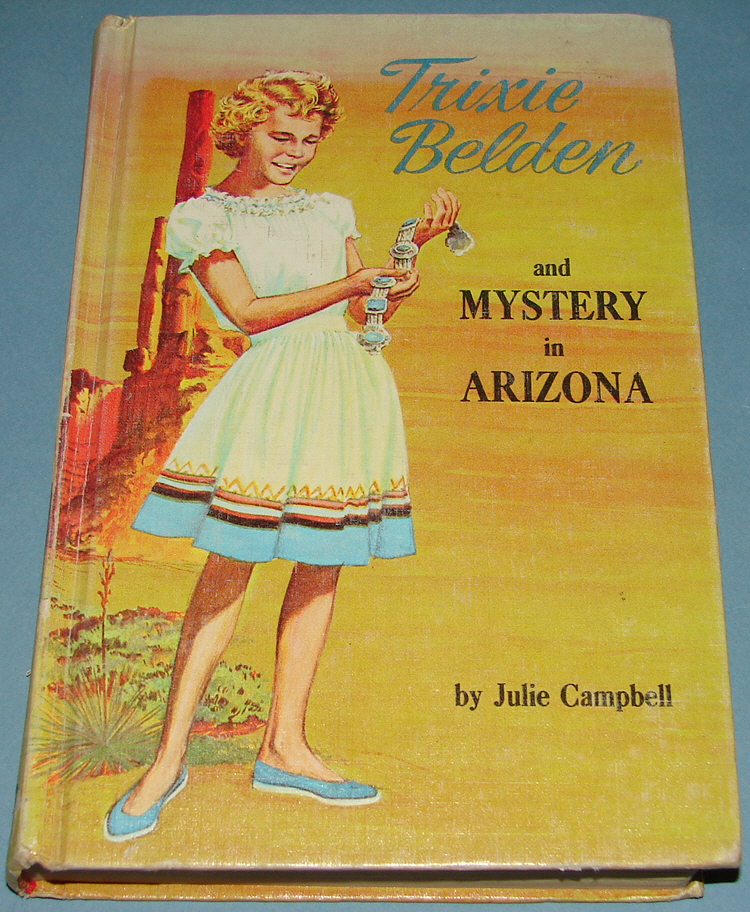 Trixie Belden #6 Mystery in Arizona Deluxe Edition 1965