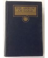 The Arrow of Gold Joseph Conrad First Edition 1919 Doubleday  HC - $24.90