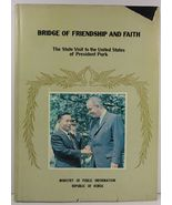 Bridge of Friendship and Faith Korean State Visit to US 1965 - $75.99