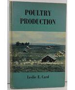 Poultry Production Leslie E. Card 1953 Lea & Febiger - $8.99