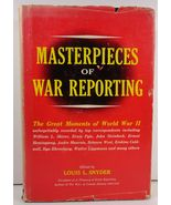 Masterpieces of War Reporting Louis L. Snyder 1962 HC/DJ - $8.99