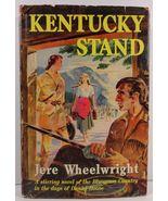 Kentucky Stand by Jere Wheelwright 1951 Scribners HC/DJ - $5.99