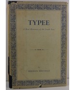Typee A Real Romance of the South Seas by Herman Melville - $5.99