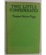 Two Little Confederates by Thomas Nelson Page - $4.99